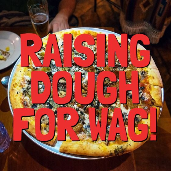 raising dough for wag